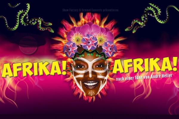 Afrika! Afrika! - The André Heller Circus Show Comes to Vienna from April 12 to May 1.<small>© Semmel Concerts Entertainment GmbH / Afrika! Afrika!</small>