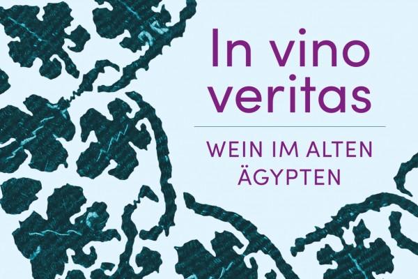 In vino veritas. Wein im alten Ägypten - Wine in ancient Egypt<small>© Österreichische Nationalbibliothek</small>